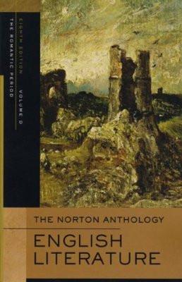 ... Norton Anthology of English Literature, Volume D: The Romantic Period