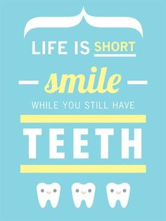 ... smile quotes happy friday dental humor dental hygiene shorts quotes