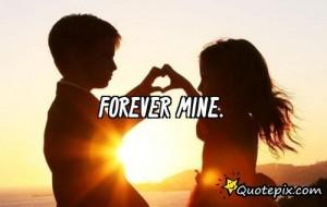 Forever Mine.