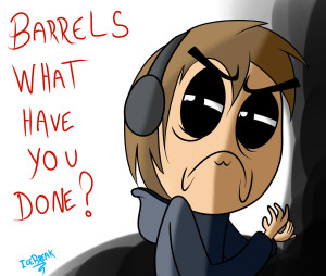 Pewdiepie Hate Barrels Much
