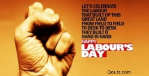 Happy Labour Day Quotes and International Workers Day 2015 Wishes ...