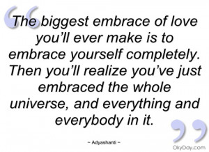 the biggest embrace of love you'll ever adyashanti