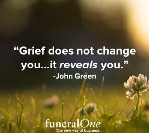 Grief Quotes - funeralOne Blog » Blog Archive 5 Inspirational Grief ...