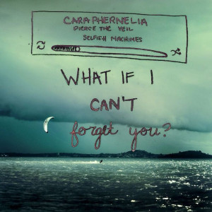 Caraphernelia - Pierce The Veil