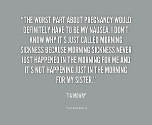 quote-Tia-Mowry-the-worst-part-about-pregnancy-would-definitely-231104 ...