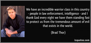 incredible warrior class in this country - people in law enforcement ...