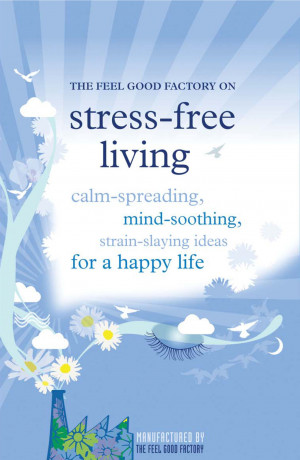 Stress Free Stress-free living