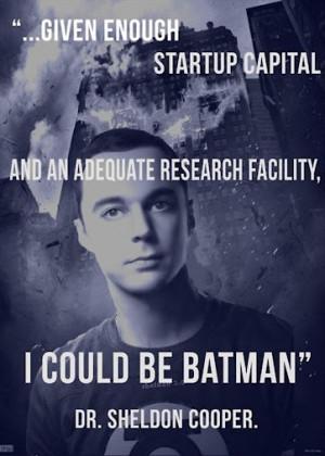 Sheldon Cooper Quotes – Batman