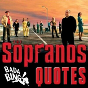 sopranos quotes sopranosquotes tweets 15 following 97 followers 511 ...