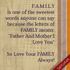 Always Love Your Family Quotes ~ Family Quotes on Pinterest | 18 Pins