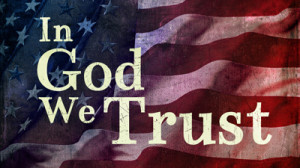 ... god we trust we will never abandon our trust in god read more in god