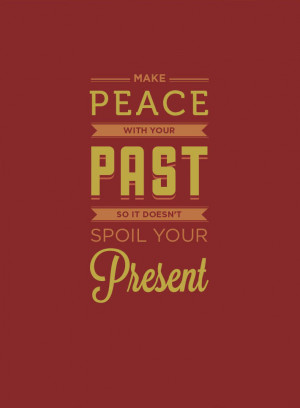 make-peace-with-your-past-life-quotes-sayings-pictures.jpg