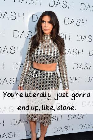 Kim Kardashian's Top 50 Greatest Quotes