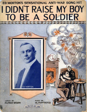 Didn't Raise My Boy To Be A Soldier, 1915, cover