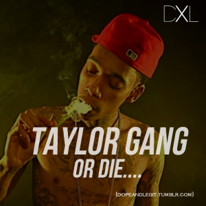 Taylor Gang Quotes Tumblr Taylor gang