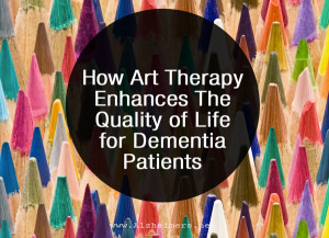 how-art-therapy-enhances-the-quality-of-life-for-dementia-patients.jpg