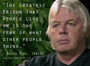 The greatest prison that people live in is the fear of what other ...