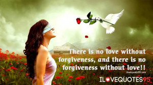 Unfaithful Love Quotes Forgivenessand love quote
