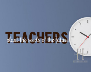 Quotes To Inspire Future Teachers ~ Popular items for classroom wall ...
