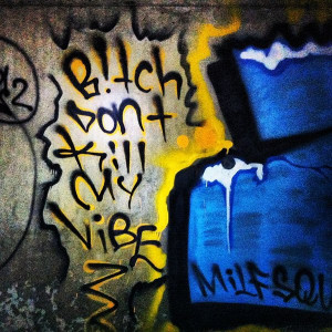 Graffiti Quotes and Sayings Picture 16