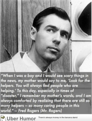 Mr. Rogers - Disaster Quote