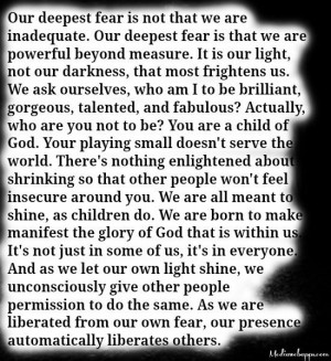 our greatest fear is that we are powerful beyond measure quote