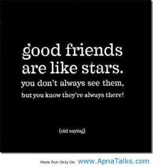Funny friendship quotes | Good friends are like stars – true ...