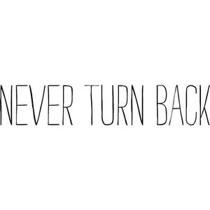 Never Turn Back Photo Quote