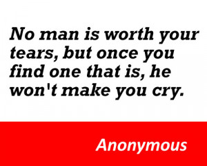 No man is worth your tears by Anonymous