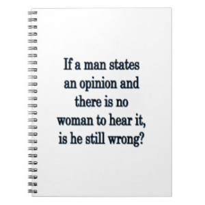 Man's Opinion - Funny Sayings Note Books
