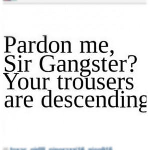 Gangster Quotes And Sayings