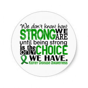 Kidney Disease How Strong We Are Round Stickers