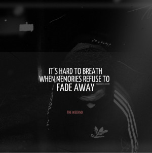 Displaying 19> Images For - The Weeknd Tumblr Quotes...