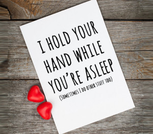 Naughty Valentine card, love quotes, I hold your hand while you're ...
