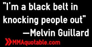 melvin+guillard+mma+quotes.jpg