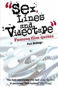 Sex, Lines and Videotape: Famous Film Quotes: Paul Wellings ...