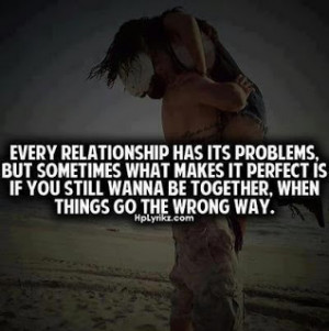 Every Relationship Has Its Problems