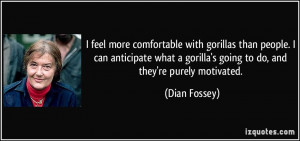 More Dian Fossey Quotes