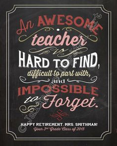 An awesome teacher is hard to find, difficult to leave Quote Saying ...