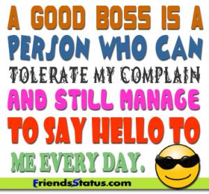 Great Boss Quotes http://www.friendsstatus.com/a-good-boss-say-hello ...