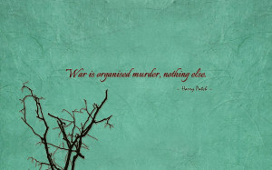 War is organised murder, nothing else quote wallpaper
