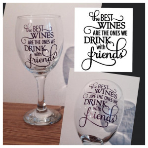 """The best wines…"""" Quote Wine Glass"""