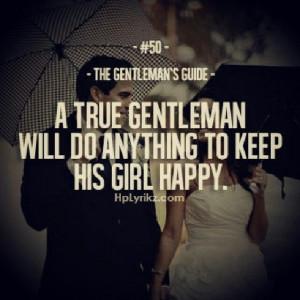 Gentleman Quotes A true #gentleman.