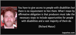 You have to give access to people with disabilities but there is no ...