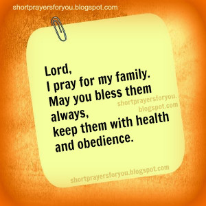 pray for my family Short Prayers for you and me. Free image and family ...
