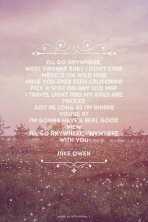 ... with you Jake Owen | #jakeowen, #lyrics, #anywherewithyou, #country