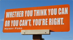 whetheryouthinkyoucanoryoucantyouareright-motivationalsignquotes ...