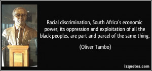Racial discrimination, South Africa's economic power, its oppression ...