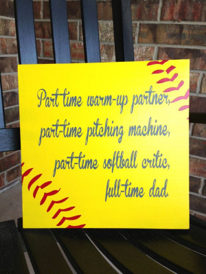 Custom Wood Sign Softball Dad Hand Painted by SignLanguageDesigns, $28 ...