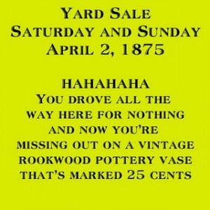 Garage Sale Funny Quotes http://www.pinterest.com/pin ...